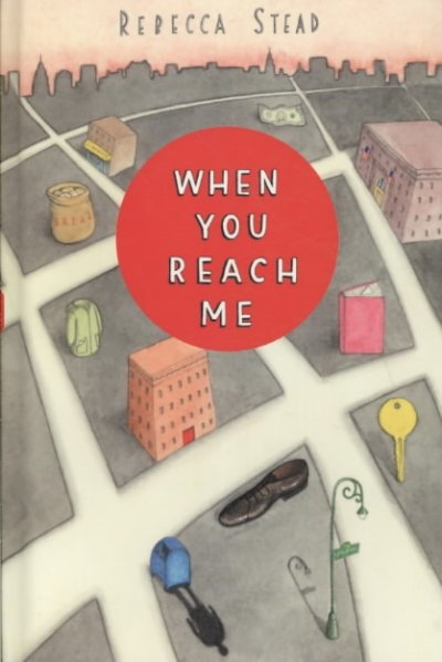 Newbery Medal - When You Reach Me