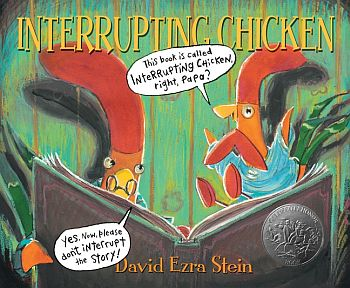 Caldecott Honor Award Interrupting Chicken