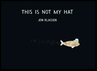 This Is Not My Hat First Edition Caldecott Medal