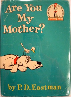 Are You My Mother Seuss First Edition Books