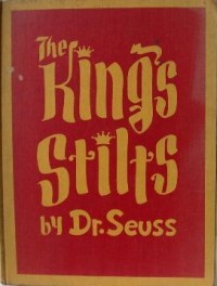 Dr. Seuss First Edition Books Kings Stilts